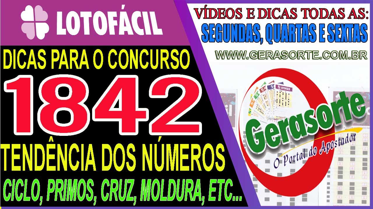 LOTOFACIL 1842 – DICAS E ANÁLISE PARA ACERTAR 14 E 15 PONTOS