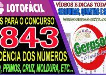LOTOFACIL 1843 – DICAS E ANÁLISE PARA ACERTAR 14 E 15 PONTOS